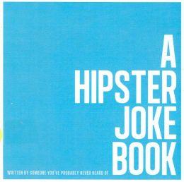 a hipster joke book