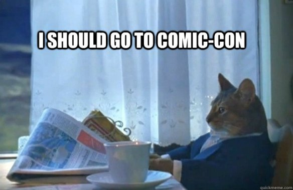 Sorry Hipster Cat...Comic Con 2013 is SOLD OUT!